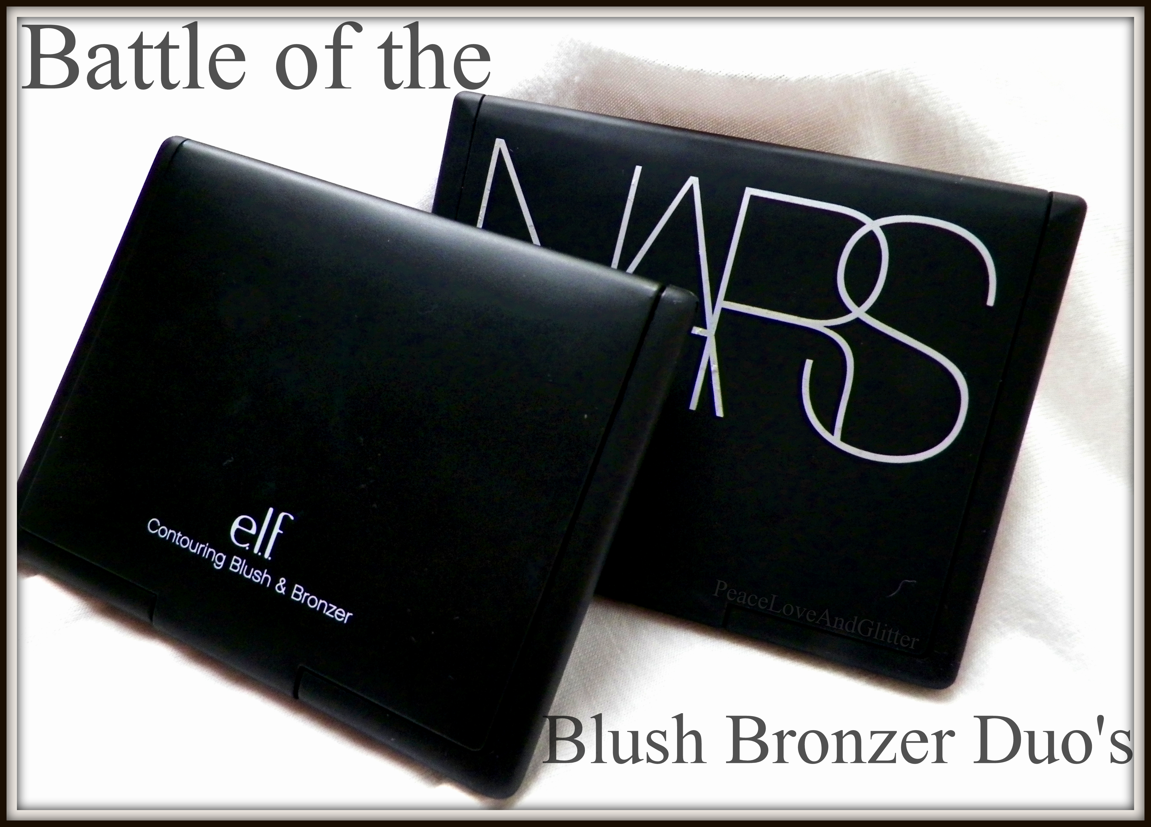 Battle of the Blush and Bronzer Duo's   Peace Love and Glitter