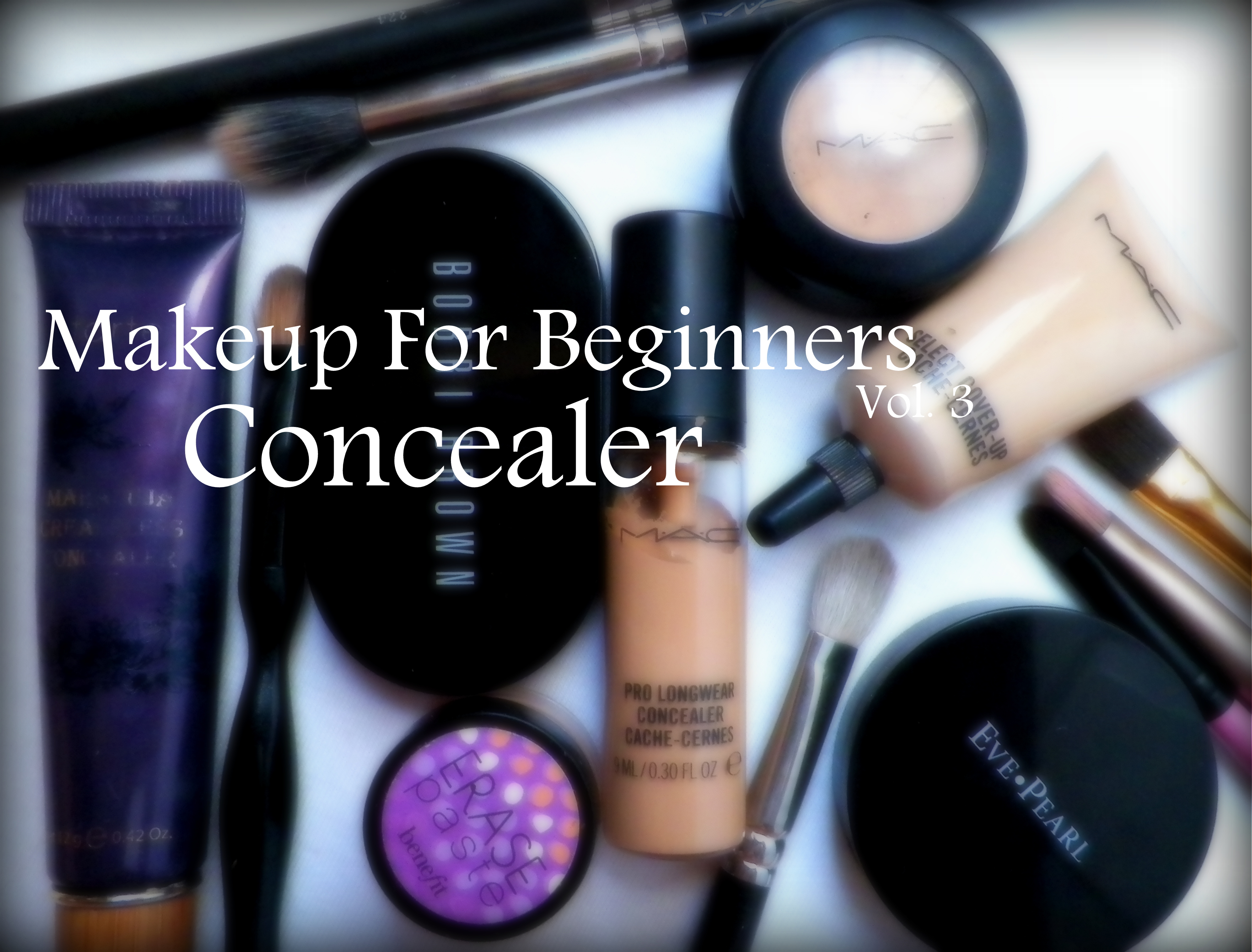 Makeup For Beginners Vol 3 Concealer Peace Love And